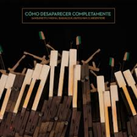 "Read ""Cómo Desaparecer Completamente (How to Disappear Completely)"" reviewed by"