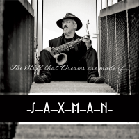 Album 'The Stuff that Dreams are made of…' by Saxman