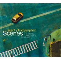 "SCENES, ""SILENT PHOTOGRAPHER""   by John Bishop"
