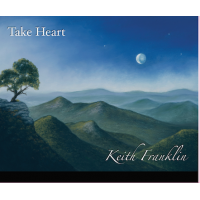 Album Take Heart by Keith Franklin