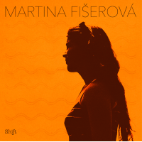 Martina Fiserova: Shift