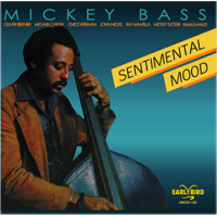 Sentimental Mood by Mickey Bass
