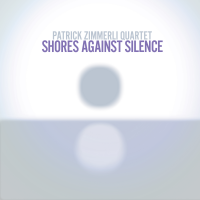 "Songlines Recordings Releases ""Shores Against Silence,"" The First Of A Two-CD Set Featuring Works By Patrick Zimmerli Spanning The Past 25 Years"