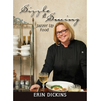 Album Sizzle & Swing: Jazzin' Up Food by Erin Dickins