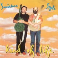 Jarek Smietana & Ryszard Styla: Kind of Life