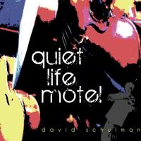 Quiet Life Motel