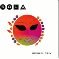 Album Sola by Michael Cain