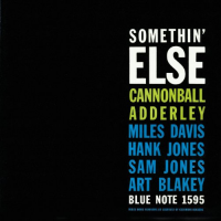 "Read ""Cannonball Adderley: Somethin' Else – 1958"""
