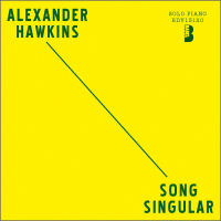 Song Singular by Alexander Hawkins