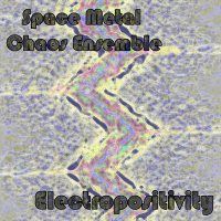 PEK: Space Metal Chaos Ensemble - Electropositivity