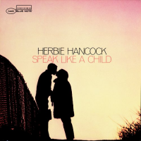 "Read ""Herbie Hancock: Speak Like a Child – 1968"""
