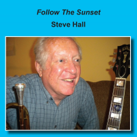 Album Follow The Sunset by Steve Hall