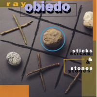 Album Sticks & Stones by Ray Obiedo