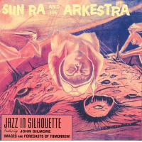 Sun Ra and His Arkestra: Sun Ra: Jazz in Silhouette