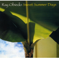 Sweet Summer Days by Ray Obiedo