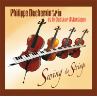 Philippe Duchemin Trio: Swing & Strings