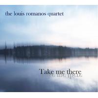Album Take Me There by Louis Romanos