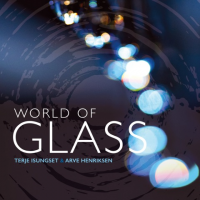 Album World of Glass by Terje Isungset