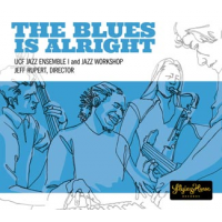 Album The Blues Is Alright by UCF Flying Horse Big Band