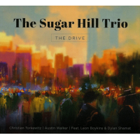 The Sugar Hill Trio: The Drive