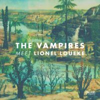 "Read ""The Vampires Meet Lionel Loueke"" reviewed by Mark Corroto"