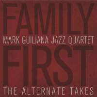 "Mark Guiliana Follows Up ""Family First"" With The Release Of ""Family First - The Alternate Takes,"" Announces European Tour!"