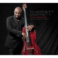 Charnett Moffett: The Bridge