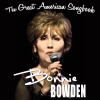 Bonnie Bowden Sings The Great American Songbook