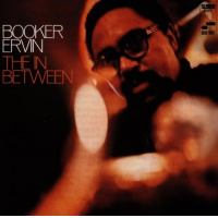 "Read ""Booker Ervin: The In Between -- 1968"" reviewed by Marc Davis"