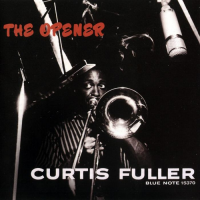 "Read ""Curtis Fuller: The Opener – Blue Note 1567"" reviewed by Marc Davis"