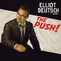 Album The Push! by Elliot Deutsch