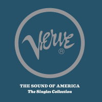 Verve The Sound of America: The Singles Collection