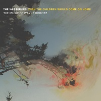 Album Wish the Children Would Come on Home by The Westerlies