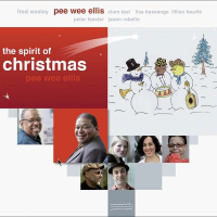 The Spirit Of Christmas - Pee Wee Ellis by Patrick Scales