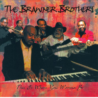 Album The Brawner Brothers: This Is Where You Wanna Be by Leopoldo F. Fleming