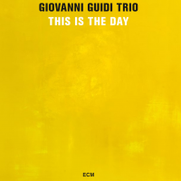 Album This Is the Day by Giovanni Guidi