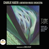 Charlie Haden / Liberation Music Orchestra: Time/Life:Songs For The Whales And Other Beings