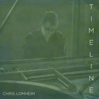 Album Chris Lomheim: Timeline by Jay Epstein