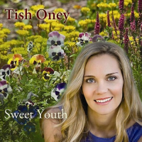 Album Sweet Youth by Tish Oney