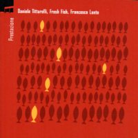 Daniele Tittarelli: Fresh Fish
