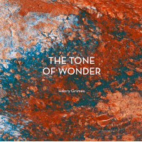 The Tone of Wonder by Henry Grimes