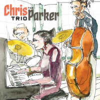 The Chris Parker Trio by Chris Parker