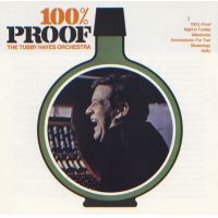 "Read ""Tubby Hayes: 100% Proof"""