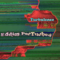 Turbulence - Eddies PerTurbed