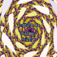 Turbulence - Viscous Friction