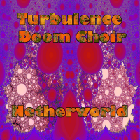 Turbulence Doom Choir - Netherworld