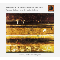 Gianluigi Trovesi, Umberto Petrin: Twelve Colours and Synesthetic Cells