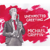 Unexpected Greeting by Michael Griffin