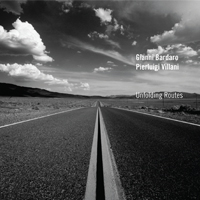 Gianni Bardaro / Pierluigi Villani: Unfolding Routes