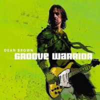 Album Groove Warrior by Dean Brown